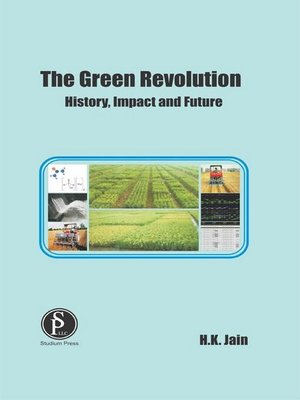 cover image of The Green Revolution (History, Impact and Future)