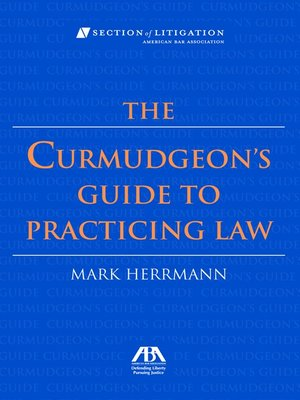 cover image of The Curmudgeon's Guide to Practicing Law