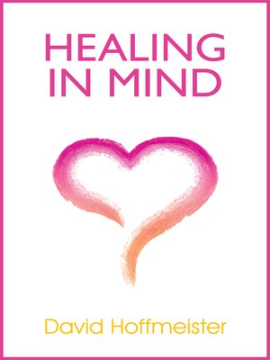 cover image of Healing In Mind