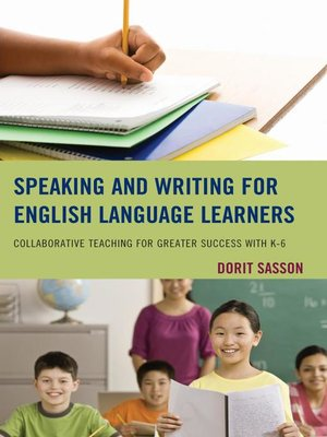 cover image of Speaking and Writing for English Language Learners