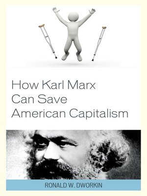 cover image of How Karl Marx Can Save American Capitalism