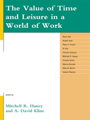 cover image of The Value of Time and Leisure in a World of Work