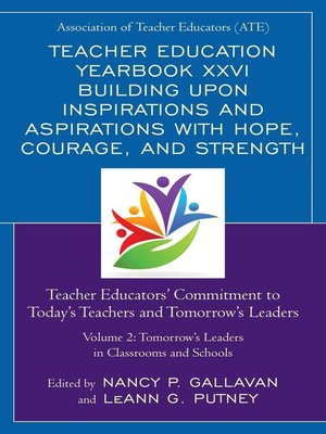 cover image of Teacher Education Yearbook XXVI Building upon Inspirations and Aspirations with Hope, Courage, and Strength