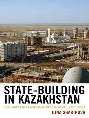 cover image of State-Building in Kazakhstan