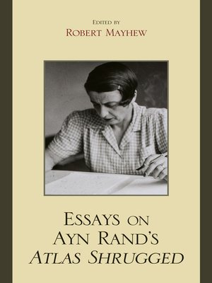 cover image of Essays on Ayn Rand's Atlas Shrugged