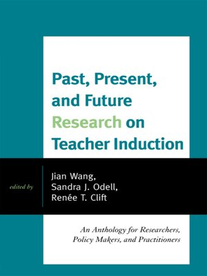 cover image of Past, Present, and Future Research on Teacher Induction