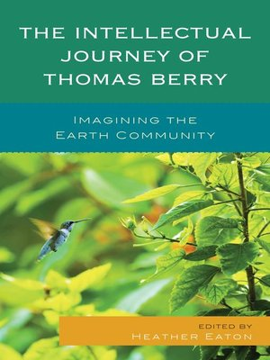 cover image of The Intellectual Journey of Thomas Berry