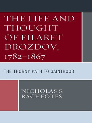 cover image of The Life and Thought of Filaret Drozdov, 1782–1867