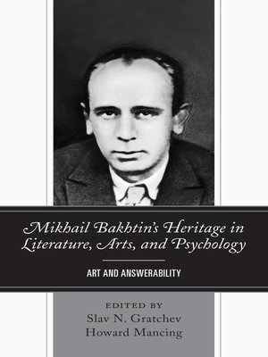 cover image of Mikhail Bakhtin's Heritage in Literature, Arts, and Psychology