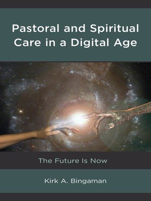 cover image of Pastoral and Spiritual Care in a Digital Age