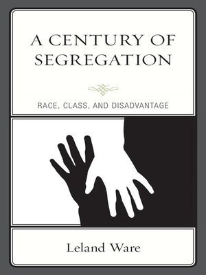 cover image of A Century of Segregation