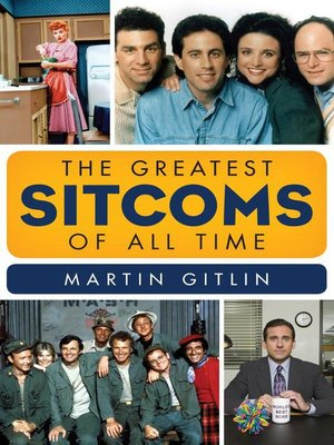 cover image of The Greatest Sitcoms of All Time