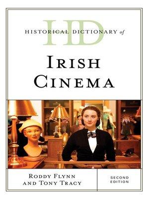 cover image of Historical Dictionary of Irish Cinema
