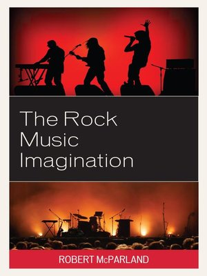 cover image of The Rock Music Imagination