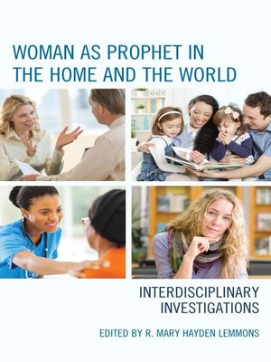 cover image of Woman as Prophet in the Home and the World