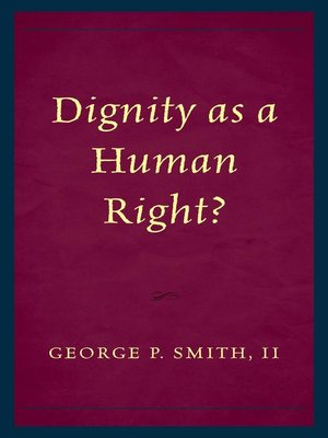 cover image of Dignity as a Human Right?