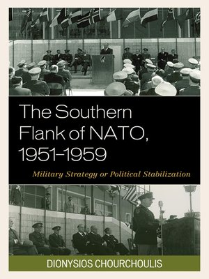 cover image of The Southern Flank of NATO, 1951–1959