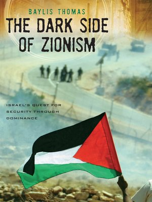 cover image of The Dark Side of Zionism
