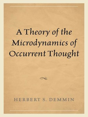 cover image of A Theory of the Microdynamics of Occurrent Thought