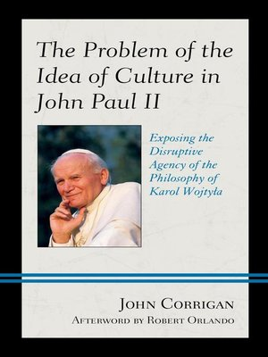 cover image of The Problem of the Idea of Culture in John Paul II