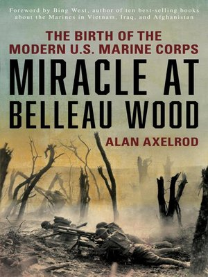 cover image of Miracle at Belleau Wood