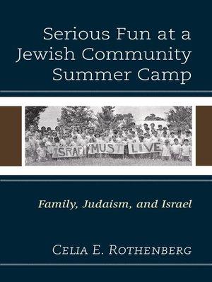 cover image of Serious Fun at a Jewish Community Summer Camp
