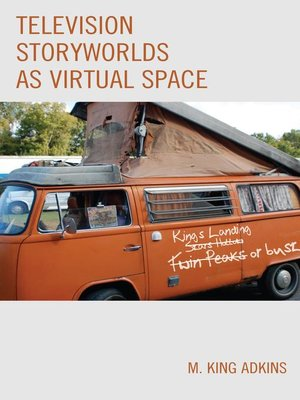cover image of Television Storyworlds as Virtual Space