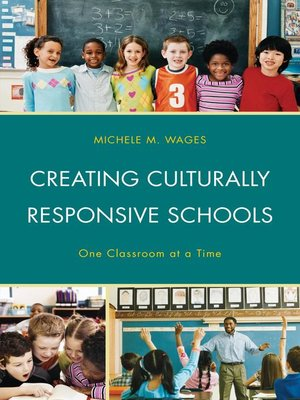 cover image of Creating Culturally Responsive Schools