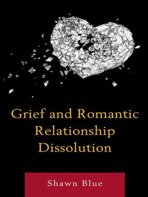 cover image of Grief and Romantic Relationship Dissolution