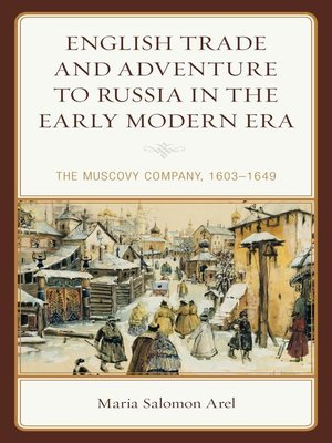 cover image of English Trade and Adventure to Russia in the Early Modern Era