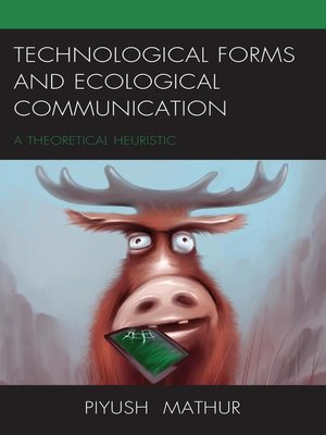 cover image of Technological Forms and Ecological Communication