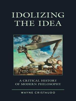 cover image of Idolizing the Idea