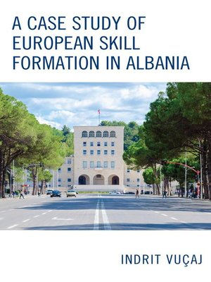 cover image of A Case Study of European Skill Formation in Albania