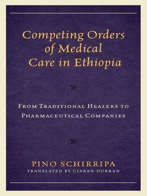 cover image of Competing Orders of Medical Care in Ethiopia