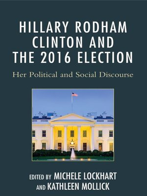 cover image of Hillary Rodham Clinton and the 2016 Election