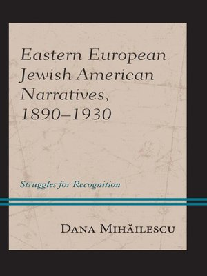 cover image of Eastern European Jewish American Narratives, 1890–1930