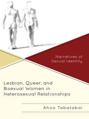 cover image of Lesbian, Queer, and Bisexual Women in Heterosexual Relationships