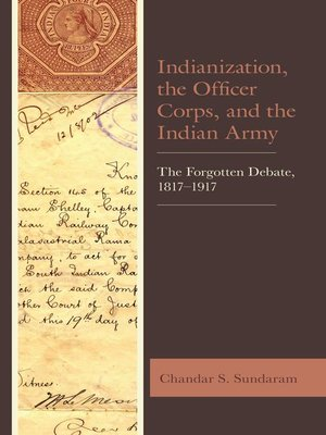 cover image of Indianization, the Officer Corps, and the Indian Army