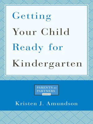 cover image of Getting Your Child Ready for Kindergarten