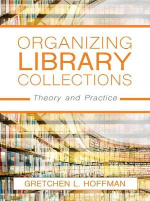 cover image of Organizing Library Collections
