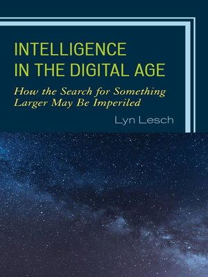 cover image of Intelligence in the Digital Age