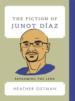 cover image of The Fiction of Junot Díaz