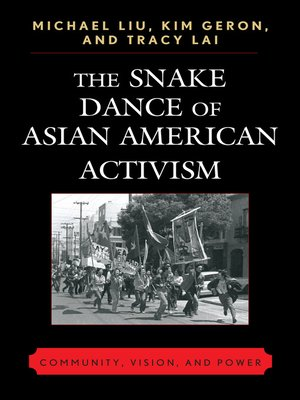 cover image of The Snake Dance of Asian American Activism