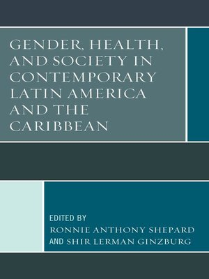 cover image of Gender, Health, and Society in Contemporary Latin America and the Caribbean