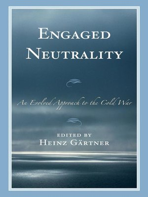 cover image of Engaged Neutrality