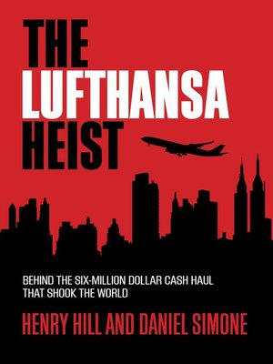 cover image of The Lufthansa Heist