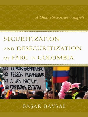 cover image of Securitization and Desecuritization of FARC in Colombia