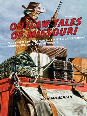 cover image of Outlaw Tales of Missouri