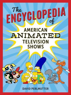 cover image of The Encyclopedia of American Animated Television Shows