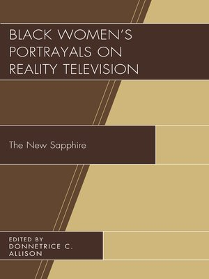 cover image of Black Women's Portrayals on Reality Television